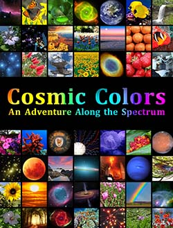 """Cosmic Colors: An Adventure Along the Spectrum"""