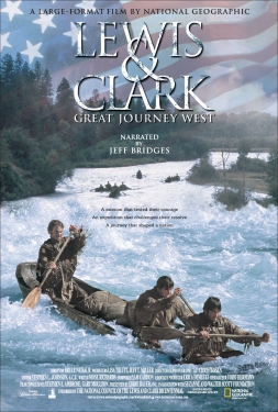 """Lewis & Clark: Great Journey West"""
