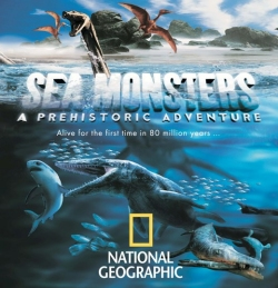 """Sea Monsters: A Prehistoric Adventure"""