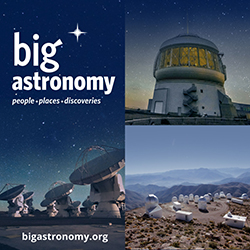 """Big Astronomy: People + Places + Discoveries"""