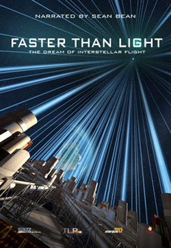 """Faster Than Light: The Dream of Interstellar Flight"""