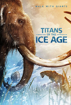 """Titans of the Ice Age"""